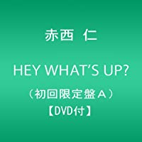 HEY WHAT'S UP?(初回限定盤A)(外付け予約特典ポスターなし)