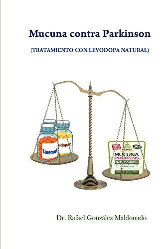 Mucuna contra Parkinson: tratamiento con levodopa natural (Spanish Edition)