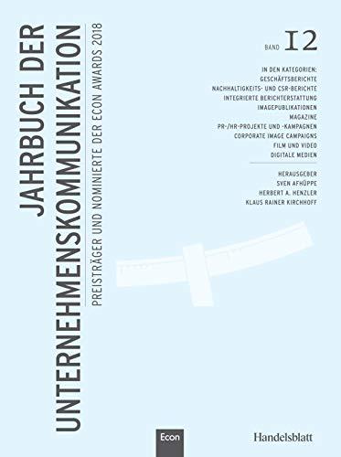 Jahrbuch der Unternehmenskommunikation 2018: Band 12