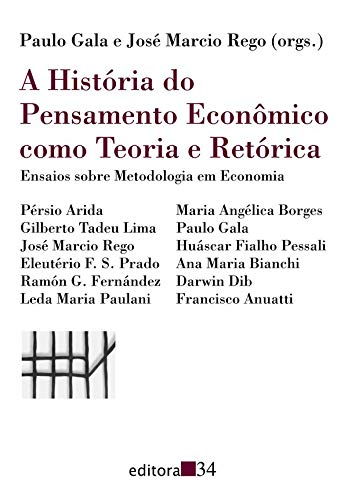 A história do pensamento econômico como teoria e retórica: Ensaios Sobre Metodologia em Economia