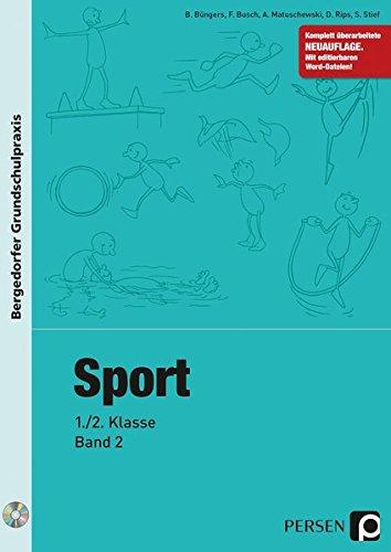 Sport - 1./2. Klasse, Band 2 (Bergedorfer® Grundschulpraxis)