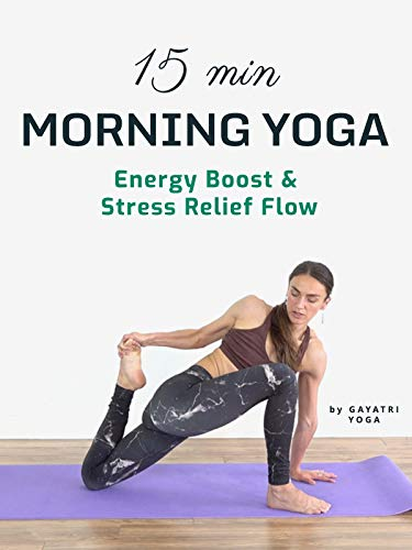 15 Min Morning Yoga - Energy Boost & Stress Relief Flow | Gayatri Yoga