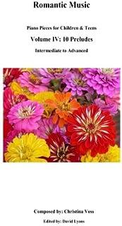 10 Preludes: Piano Music for Children & Teens (Romantic Music) (Volume 4)