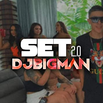 Set Dj Bigman, Set 2.0