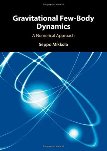 Gravitational Few-Body Dynamics: A Numerical Approach
