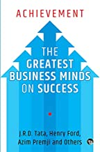 Achievement: The Greatest Business Minds on Success