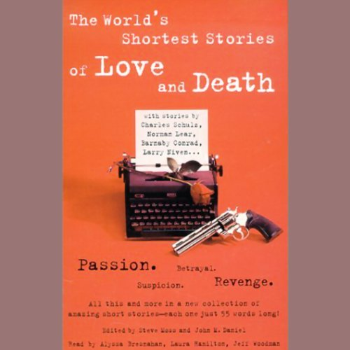 The World's Shortest Stories of Love and Death cover art