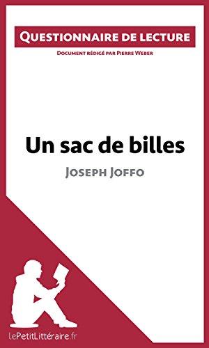 Un sac de billes de Joseph Joffo: Questionnaire de lecture (LEPETITLITTERAIRE.FR) (French Edition)