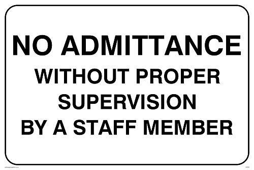Vikingskyltar IV5305-A4L-VInget antagande utan korrekt övervakning av en anställd medlem skylt, vinyl, 200 mm H x 300 mm B