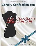 APRENDER CORTE Y CONFECCION CON LA NENÉ: COSTURA BÁSICA, VOLUMEN #1 (Manual Completo)