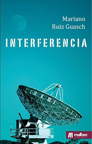 Interferencia: suspense nórdico: Ciencia-ficción para una nueva normalidad