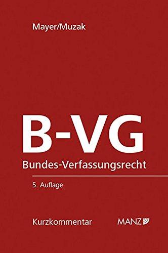 Bundes-Verfassungsrecht B-VG (Manz Kurzkommentare)