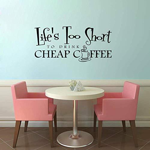 55.8Cm*25.6Cm Leeft te kort om te drinken goedkope koffie voor woonkamer Sticker PVC muurdecoratie