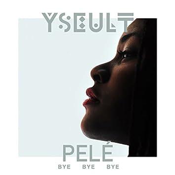 Bye Bye Bye (Remix By Pele)