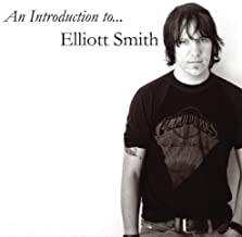 Introduction to Elliot Smith