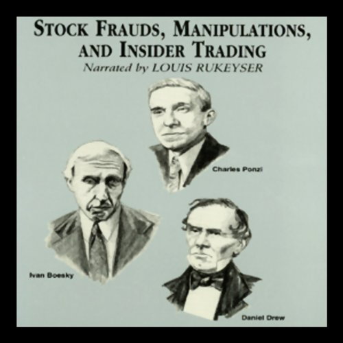 Stock Frauds, Manipulations, and Insider Trading audiobook cover art