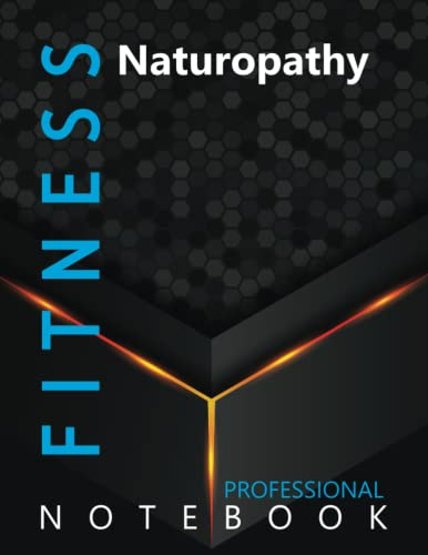 """Compare Textbook Prices for Fitness, Naturopathy Ruled Notebook, Professional Notebook, Writing Journal, Daily Notes, Large 8.5"""" x 11"""" size, 108 pages, Glossy cover  ISBN 9798750193134 by Pro Health  Cre8tive Press"""