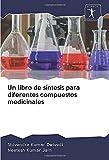 Un libro de síntesis para diferentes compuestos medicinales