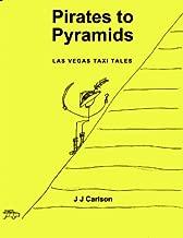 Pirates to Pyramids: Las Vegas Taxi Tales