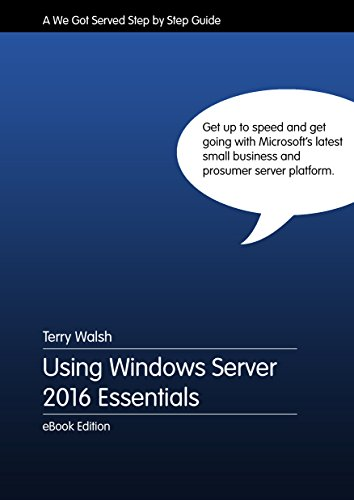 Using Windows Server 2016 Essentials (English Edition)