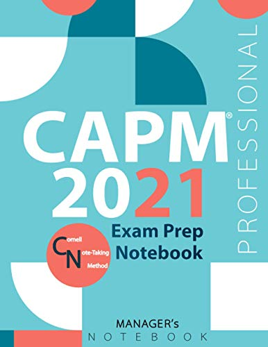 """CAPM 2021 Exam Prep Notebook, Associate Project Management Exam Study Plan, PM writing notebook, 154 pages, CAPM examination study writing notebook, 154 pages, 8.5"""" x 11"""", White paper, Glossy cover"""
