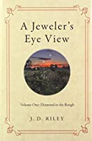 A Jeweler's Eye View: Diamond in the Rou