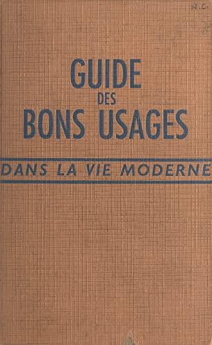 Guide des bons usages dans la vie moderne