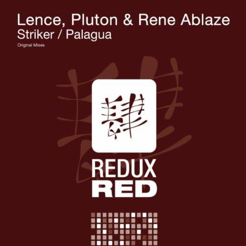 Lence, Pluton & Rene Ablaze
