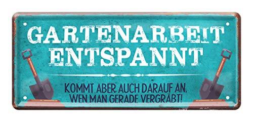 helges-shop Gartenarbeit entspannt Blechschild - Schild für Garten Balkon Terrasse Gartenlaube Loggia Gartenhaus - Geschenkidee für Hobby Gärtner und Gärtnerinnen - Türschild Wandschild - 28x12cm
