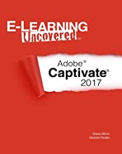 E-Learning Uncovered: Adobe Captivate 2017
