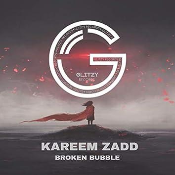 Broken Bubble