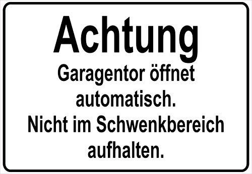 Netspares 138264408 Schild Hinweisschild Hinweis Achtung Garagentor öffnet automatisch Garage Tor