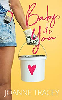 Baby, It's You: Romantic Comedy (Melbourne Girls Book 1) by [Joanne Tracey]