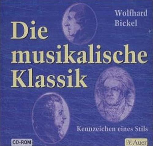 Die musikalische Klassik, 1 CD-ROMKennzeichen eines Stils. Für Windows 95 und höher. Einzellizenz