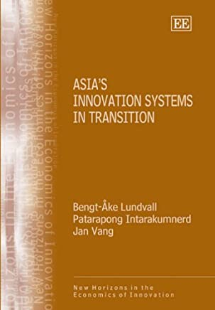 Asia'S Innovation Systems in Transition (New Horizons in the Economics of Innovation Series)