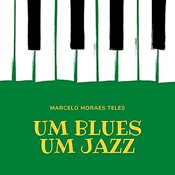 Um Blues, um Jazz