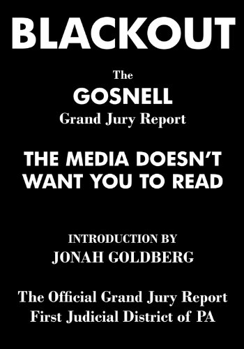 Blackout: The Gosnell Grand Jury Report the Media Does Not Want You to Read (English Edition)