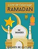 Livre de coloriage Ramadan: 50 images, livre d'activités pour les enfants de 4 à 9 ans