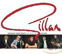 Unchain Your Brain: Best of Gillan 76-82