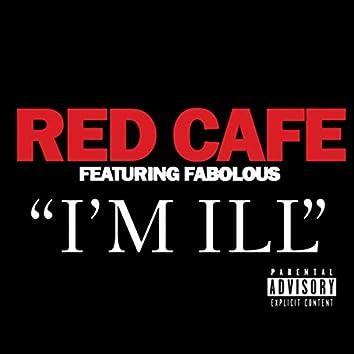I'm Ill (feat. Fabolous)