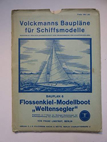 Volckmanns Baupläne für Schifsmodelle. Bauplan 6. Flossenkiel-Modellboot