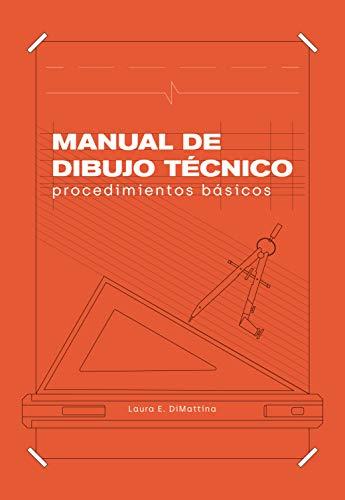 Manual de Dibujo Técnico: Procedimientos Básicos