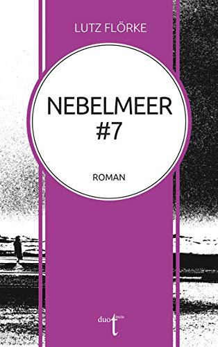 Buchseite und Rezensionen zu 'Nebelmeer #7' von Lutz Flörke