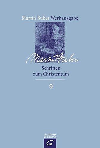 Schriften zum Christentum (Martin Buber-Werkausgabe (MBW), Band 9)