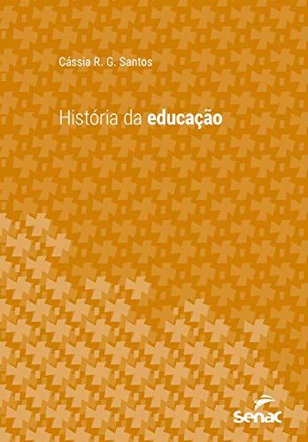 História da educação (Série Universitária)