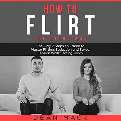 How to Flirt: The Right Way cover art