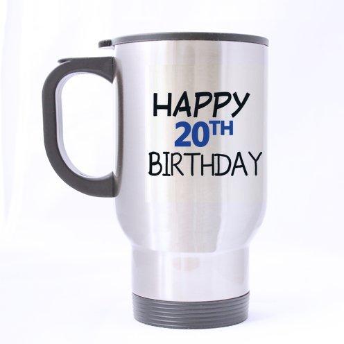 Novios/novias/hijos/hijas regalos de cumpleaños chistosos citas feliz 20th cumpleaños 100% de acero inoxidable 14-onza Taza de viaje