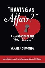 Having an Affair?: A Handbook for the