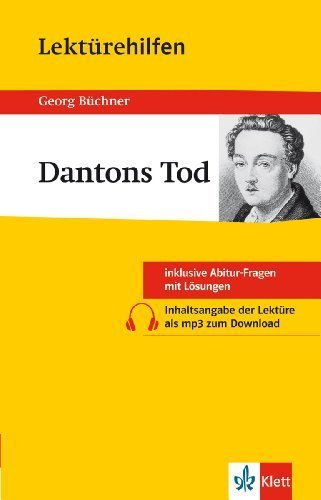 Klett Lektürehilfen Georg Büchner - Dantons Tod: für Oberstufe und Abitur - Interpretationshilfe für die Schule by Hansjürgen Popp(11. März 2013)