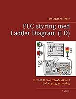 PLC styring med Ladder Diagram (LD), Spiralryg: IEC 61131-3 og introduktion til Ladder programmering
